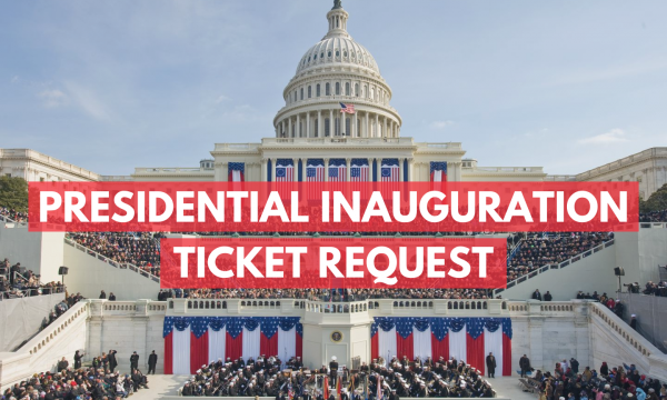 PRESIDENTIAL INAUGURATION TICKET REQUEST